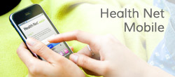 Health Net Mobile App, is an easy way to connect. Available for Apple and Android