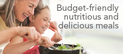 Tips designed to help you serve up nutritious meals.
