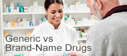 What you need to know about generic vs. brand-name drugs.